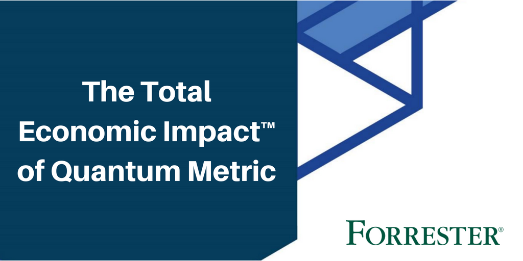 Forrester - Total Economic Impact™ of Quantum Metric